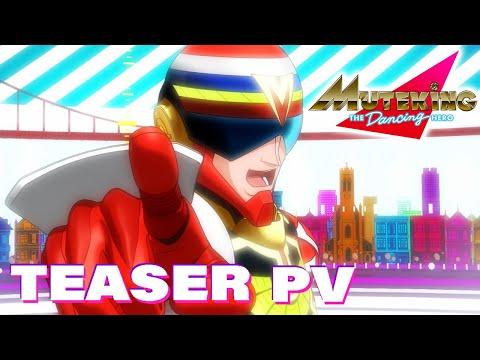 TVアニメ「MUTEKING THE Dancing HERO」ティザーPV