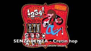 SENZABENZA - Cretin hop