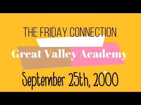 """""""The Friday Connection,"""" September 25th, 2020 for Great Valley Academy Modesto."""