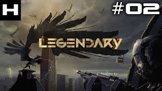 Legendary Walkthrough Part 02 [PC]