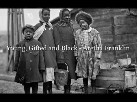 Aretha Franklin - (To Be) Young, Gifted and Black