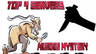 TOP 4 SERVERS CON MURDER MYSTERY NO PREMIUM 1.8-1.9-1.10-1.11-1.12-1.12.1