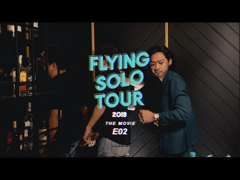 FLYING SOLO TOUR THE MOViE (E02)