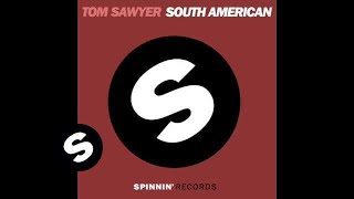 Tom Sawyer-South  American (Juan  Magan & Josepo Remix)