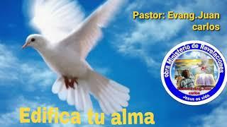 PALABRA CON REVELACION /EDIFIQUEN VUESTRAS ALMA