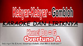 Download lagu KEBYAR KEBYAR GOMBLOH KARAOKE LIRIK MP3