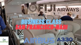 Fiji Airways Business Class ✈ San Francisco to Nadi A330-200 FJ871