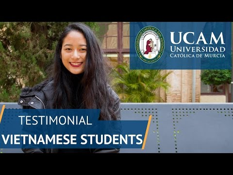 Testimonial Vietnam Students | UCAM Catholic University of Murcia