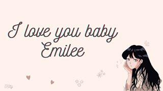 i love you baby Emilee Lyrics