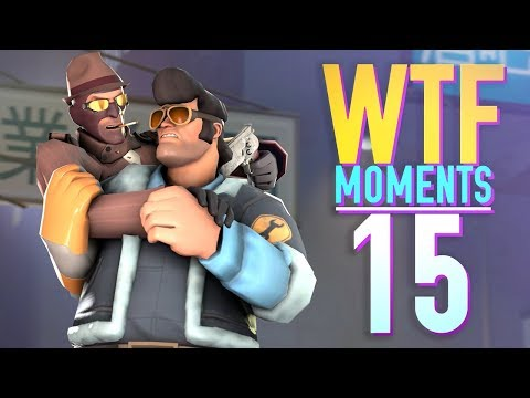 TF2 - WTF Moments Compilation, Ep. 15