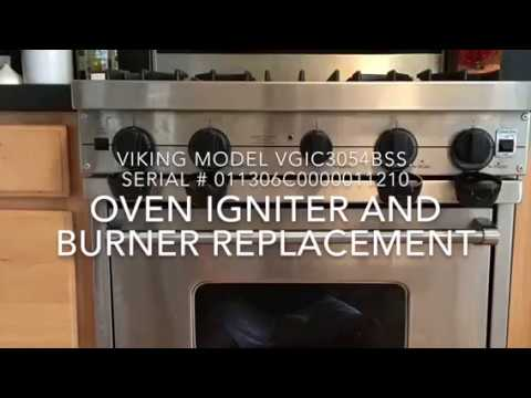Viking Oven Won T Heat Up Get Hot Ignitor And Burner Replacement