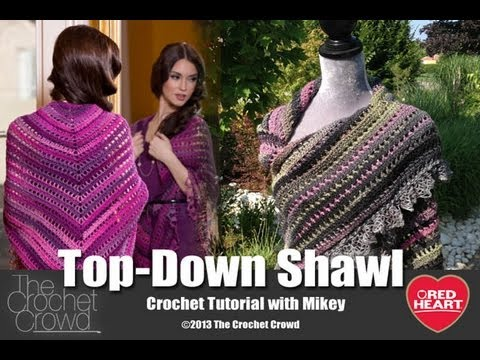 Crochet Top Down Shawl Tutorial with Mikey from The Crochet Crowd ...
