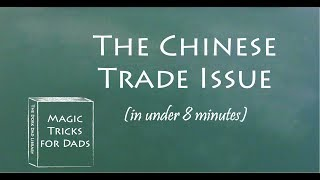 Understand Trade With China in 8 Minutes
