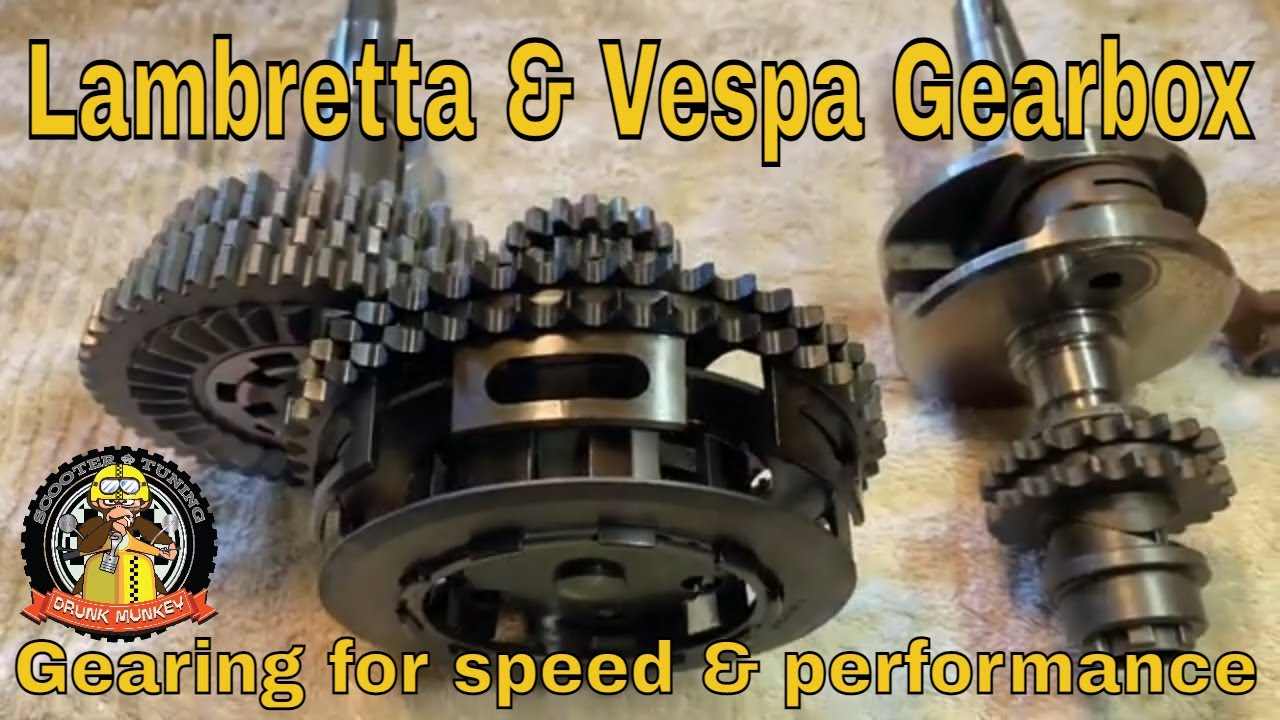 Lambretta & Vespa Gearboxes: Gearing for speed & performance...