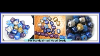 Diy Hand Painted Wood Beads/ How Decorate And Embellish Beads/ Handmade Beads