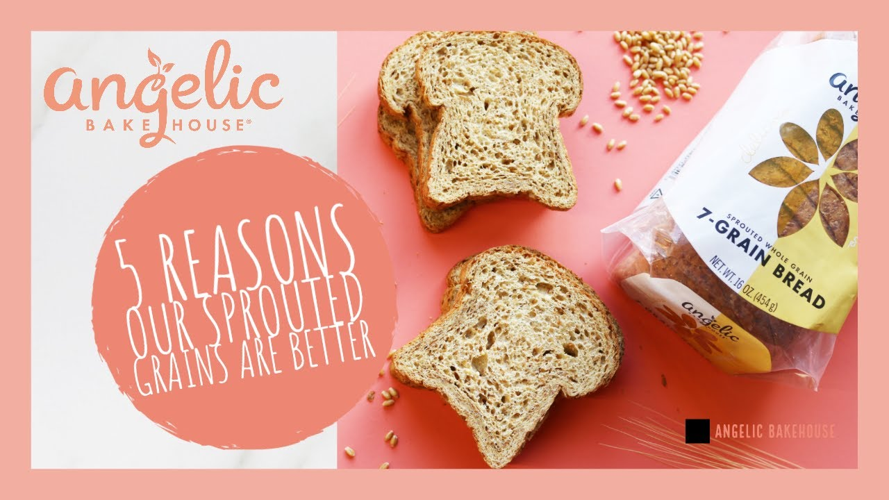 Why Angelic Bakehouse Sprouted Grains are Better - YouTube
