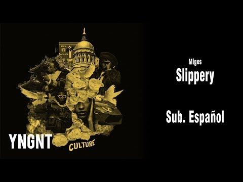 Migos - Slippery ft Gucci Mane (Subtitulada al español)