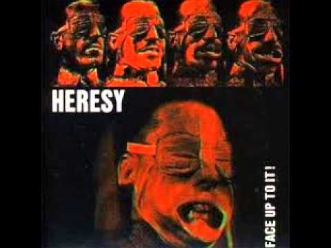 HERESY - Face Up To It  (FULL)
