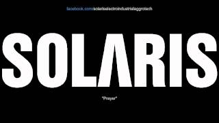 SOLARIS - Prayer (slow industrial aggrotech 2013)