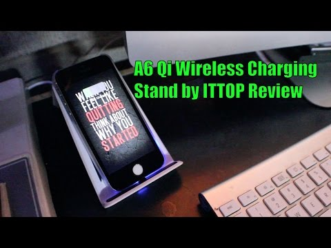 PR: A6 Qi Wireless Charging Stand by ITTOP Review