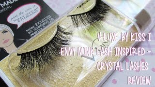 "V-Luxe by KISS i.Envy Mink Lash Inspired - CRYSTAL Lashes Review ""MadameMadeline"""