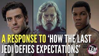 'How The Last Jedi Defies Expectations' is wrong