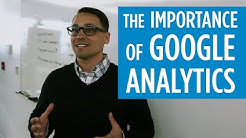 The Importance of Google Analytics