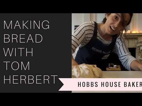 "How to make sourdough bread with Tom Herbert one of the ""The Fabulous Baker Brothers"""
