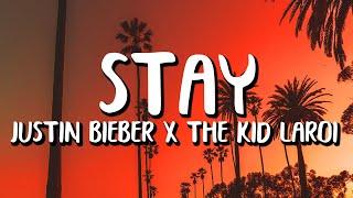 Justin Bieber x The Kid LAROI - STAY (Letra / Lyrics)
