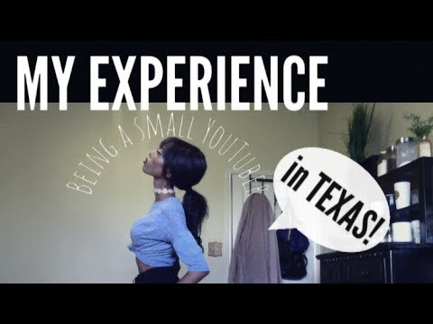 MY EXPERIENCE| Being a Small YouTuber [in TX]