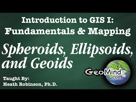 Spheroids, Ellipsoid, and Geoid - GIS Fundamentals and Mapping (4)