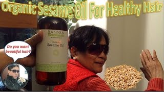 Organic Sesame Oil For Healthy Hair