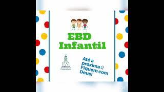 IPCopacabana - EBD Infantil - 13/06/2021