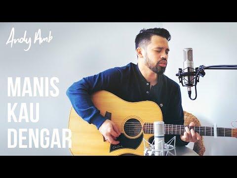 Manis Kau dengar (Cover) By Andy Ambarita