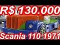 PASTORE R$ 130.000 Scania 110 1971 MT5