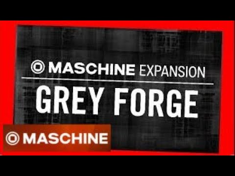 GREY FORGE demo all Kits - Dark Techno Expansion Maschine Native instruments