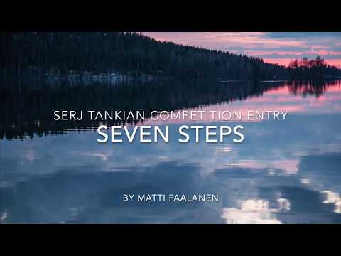 Seven Steps - Serj Tankian challenge competition entry (Creative Armenia)