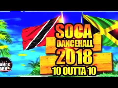 New Soca Dancehall 2018