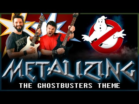 27 - Metalizing The Ghostbusters Theme