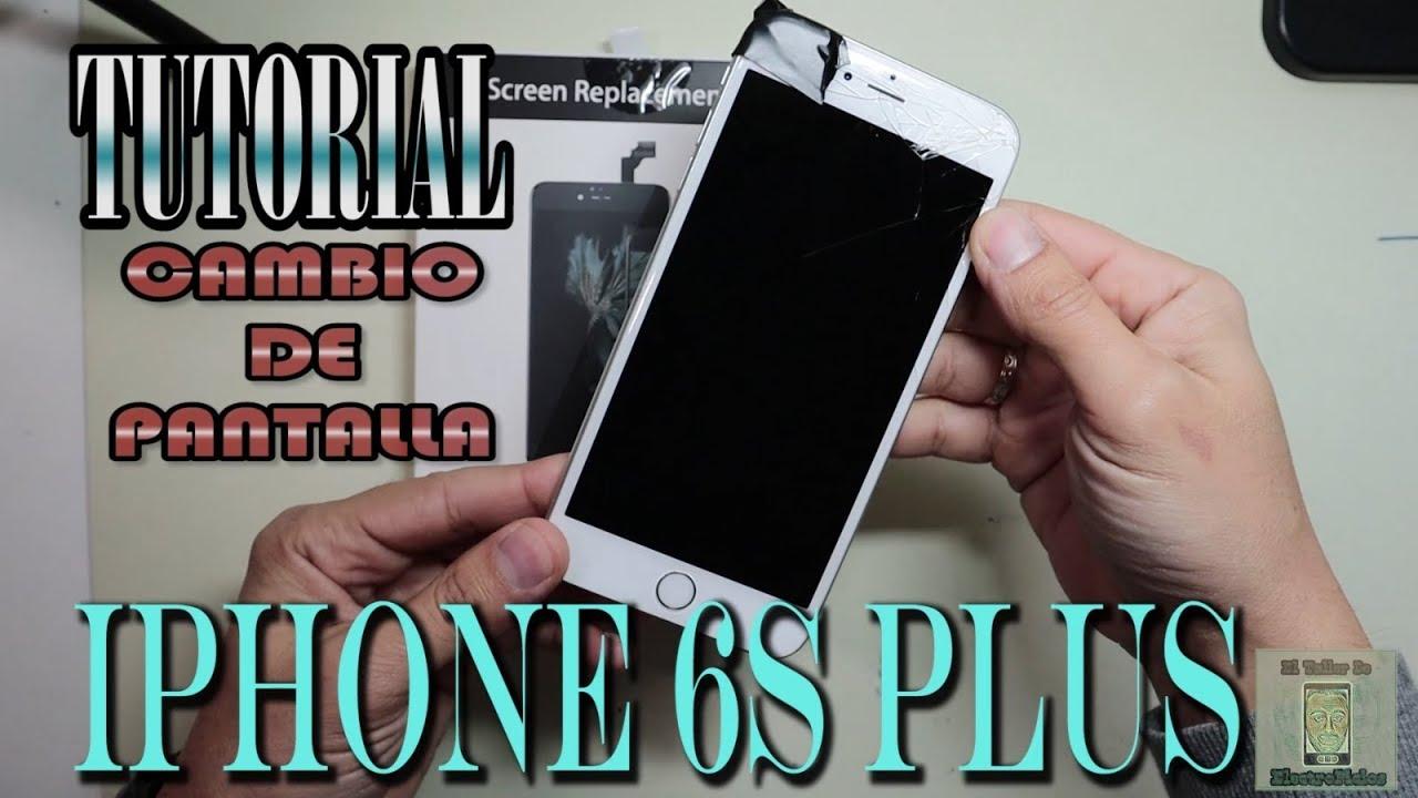 63c0305ca06 Tutorial cambio pantalla Iphone 6S Plus - YouTube