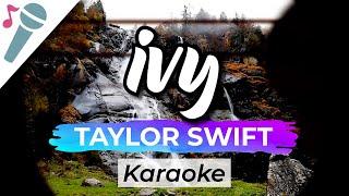 Taylor Swift - ivy - Karaoke Instrumental (Acoustic)