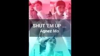 Agnez Mo - Shut 'Em Up