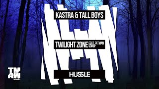 Kastra & Tall Boys feat. Fatman Scoop - Twilight Zone