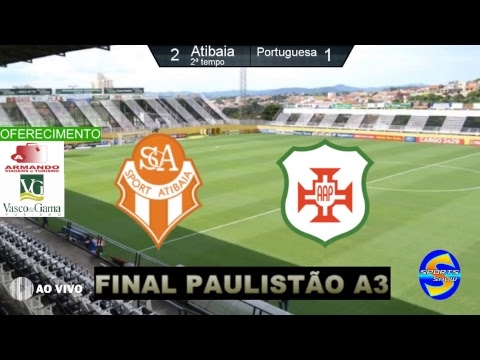 Atibaia x Portuguesa Santista  Final Paulistão A3