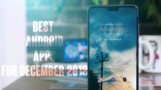 BEST ANDROID APPS FOR DECEMBER2018