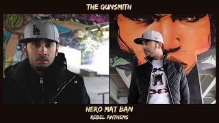The Gunsmith - Hero Mat Ban (from Rebel Anthems)