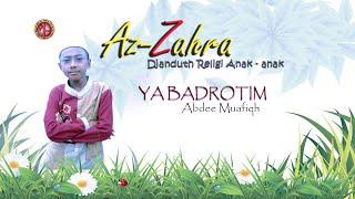 YA BADROTIM --ABDEE MUAFIQH--AZZAHRA --- ALBUM SHOLAWAT ANAK ANAK