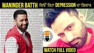 Punjabi Singer Maninder Batth Shares About His Fight With Depression | Ghaintpunjab