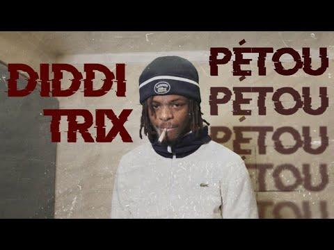 Diddi Trix - Pétou Freestyle