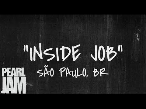 Inside Job - Live in São Paulo, Brazil (11/4/2011) - Pearl Jam Bootleg